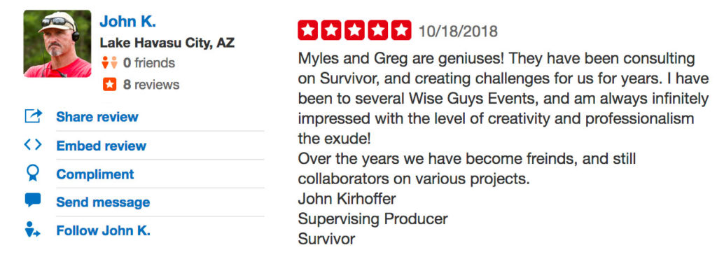 SURVIVOR producer John Kirhoffer leaves us a glowing review on Yelp