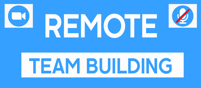 Remote Team Building Activities for Virtual Teams